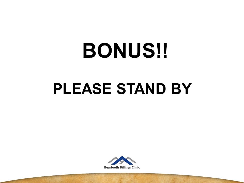 PLEASE STAND BY BONUS!!