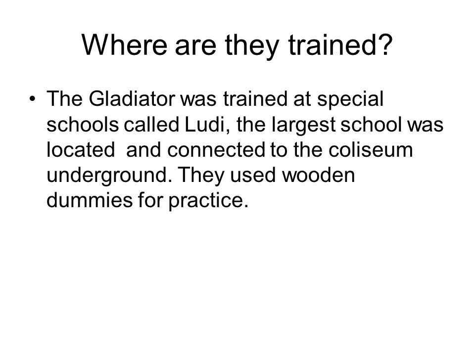 Where are they trained.