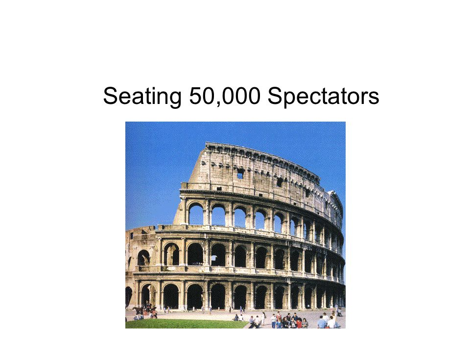 Seating 50,000 Spectators