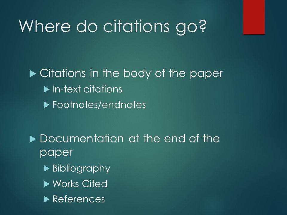 Where do citations go.