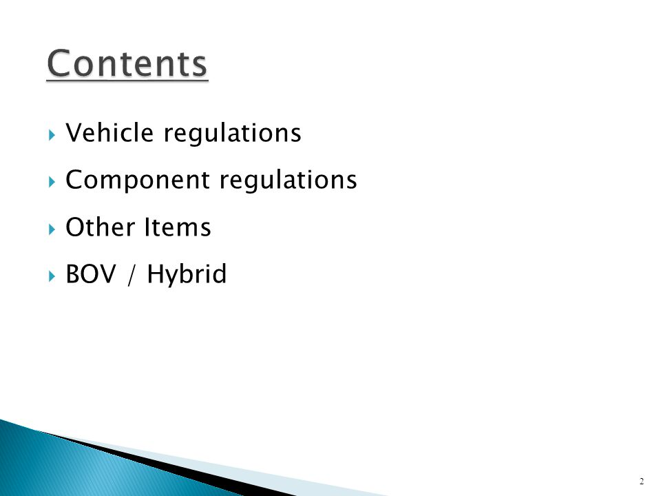 2  Vehicle regulations  Component regulations  Other Items  BOV / Hybrid Contents