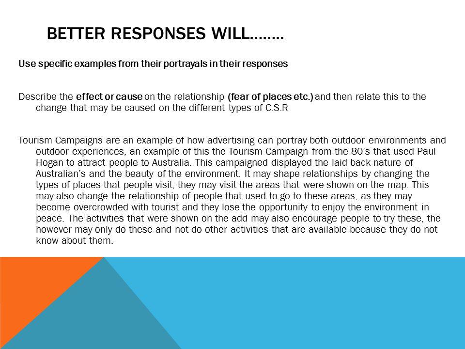 BETTER RESPONSES WILL……..