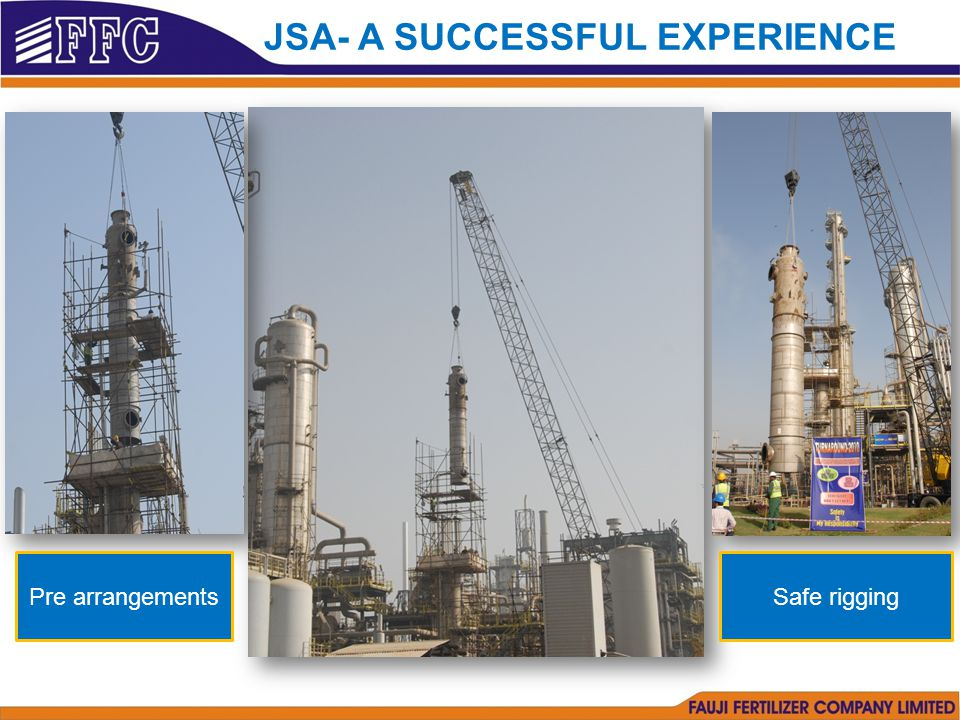 Pre arrangementsSafe rigging JSA- A SUCCESSFUL EXPERIENCE