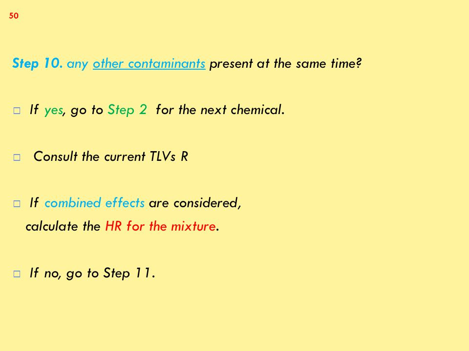 Step 10. any other contaminants present at the same time.