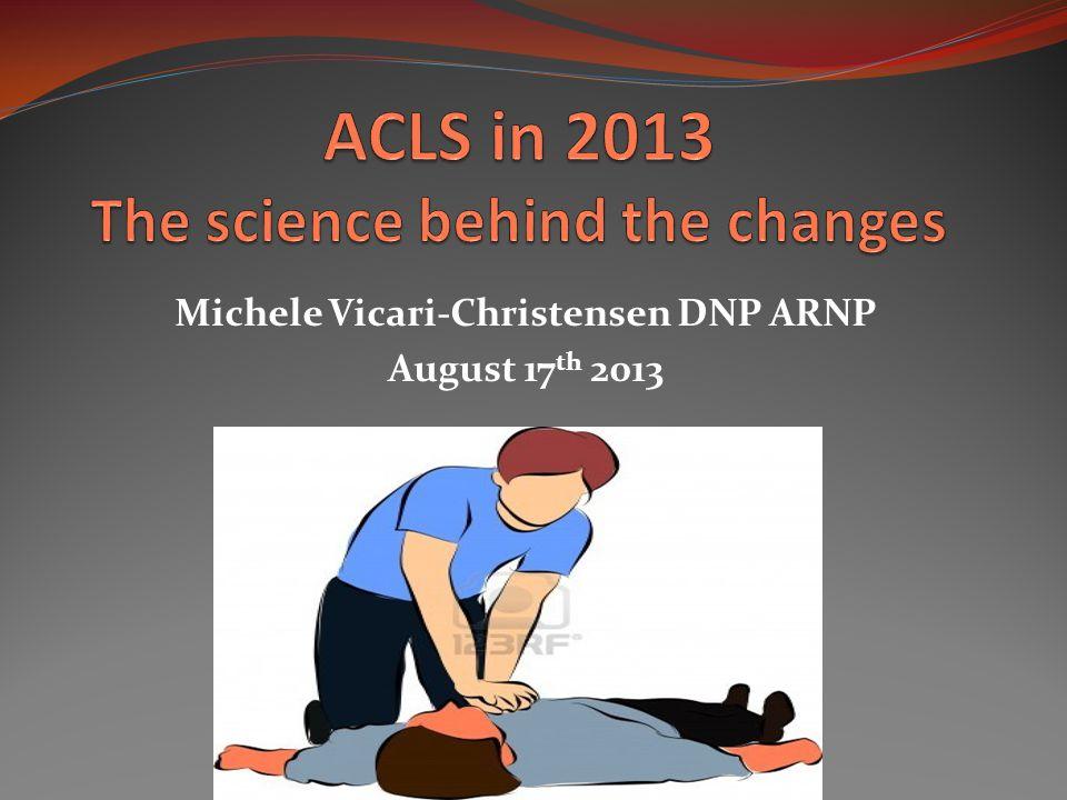 Michele Vicari-Christensen DNP ARNP August 17 th 2013