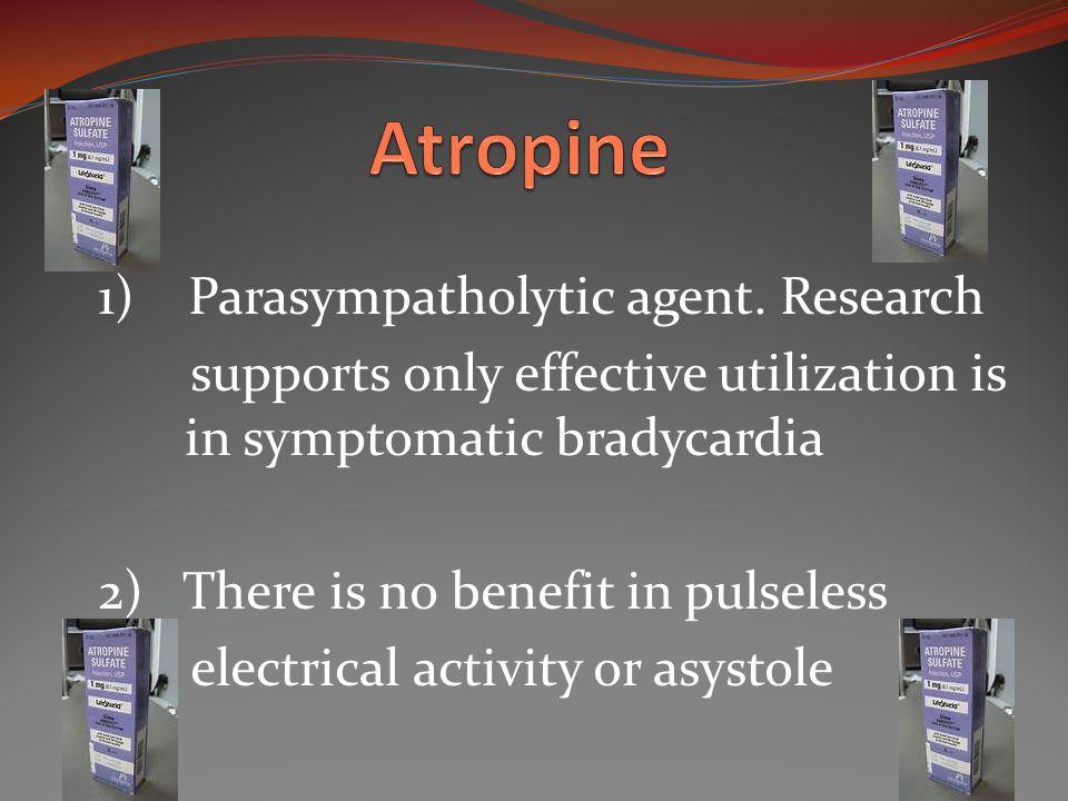 1) Parasympatholytic agent.