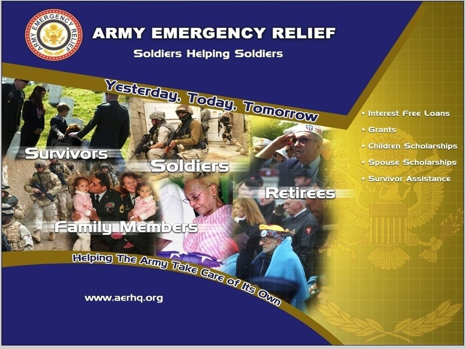 AER is our ability to Take Care of Our Own. The Army Family taking care of Soldiers.