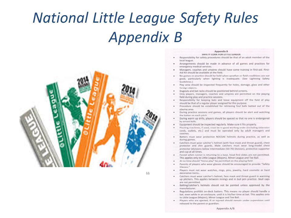 National Little League Safety Rules Appendix B 11