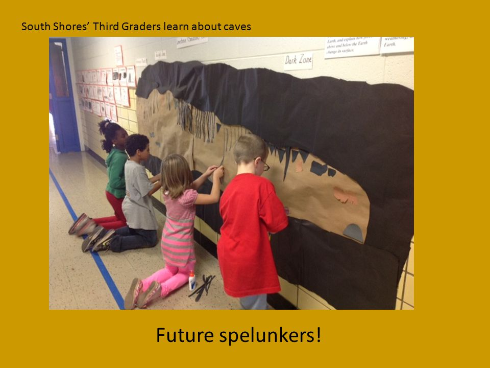 South Shores' Third Graders learn about caves Future spelunkers!
