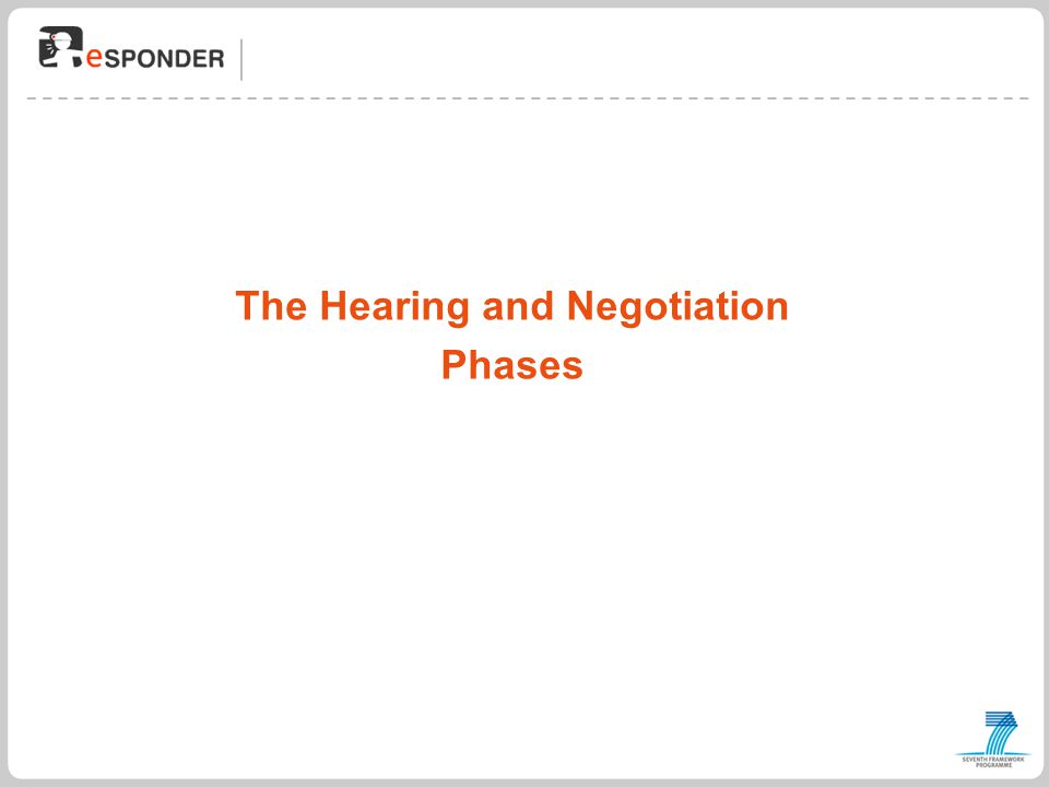 The Hearing and Negotiation Phases