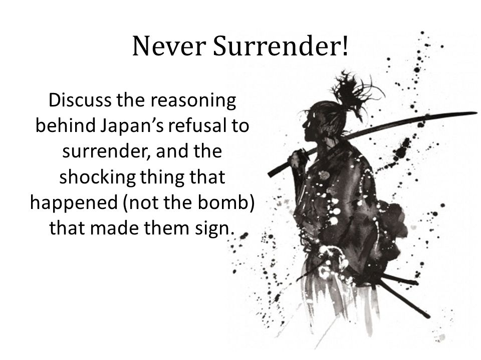 Never Surrender.