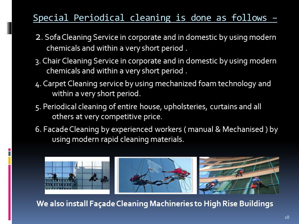 Special Periodical cleaning is done as follows – 2.