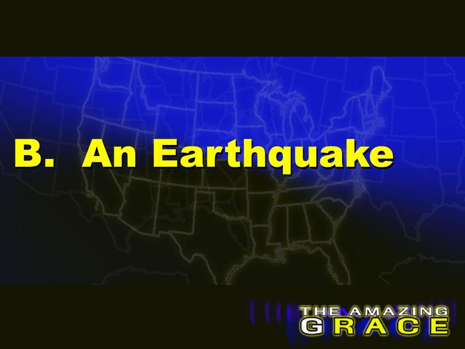 B. An Earthquake
