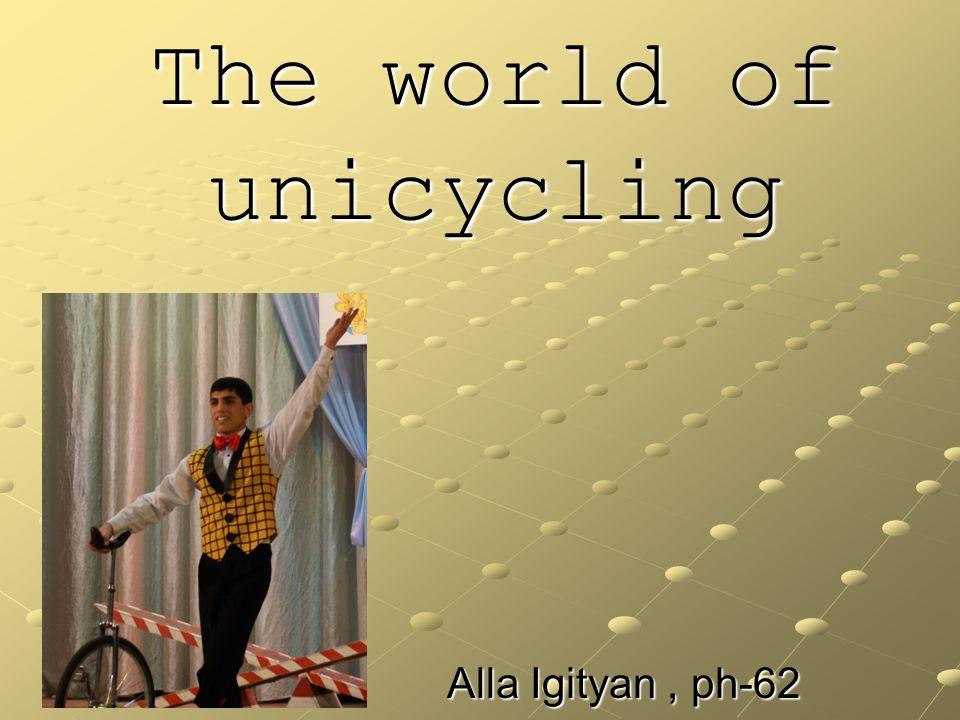 The world of unicycling Alla Igityan, ph-62