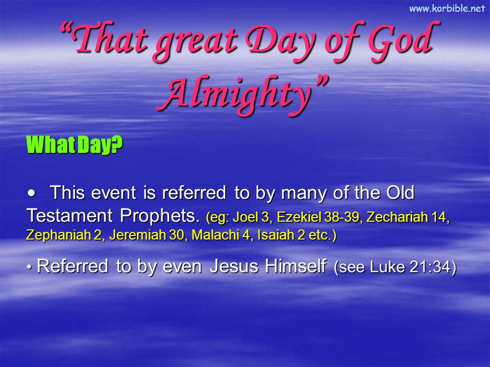 www.korbible.net That great Day of God Almighty What Day.