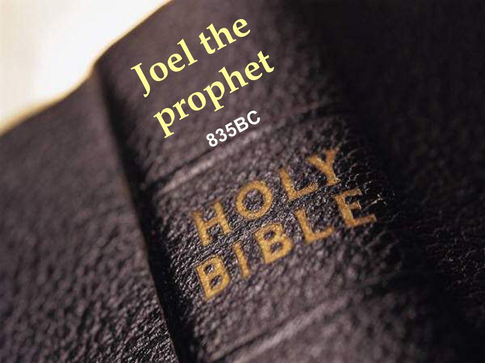 www.korbible.net Joel the prophet 835BC