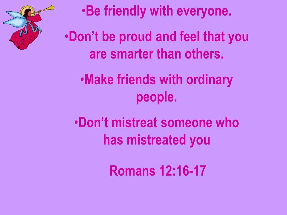 My friends, you are spiritual.