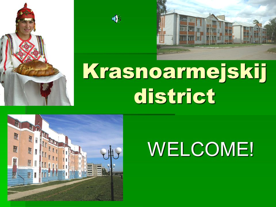 Krasnoarmejskij district WELCOME!