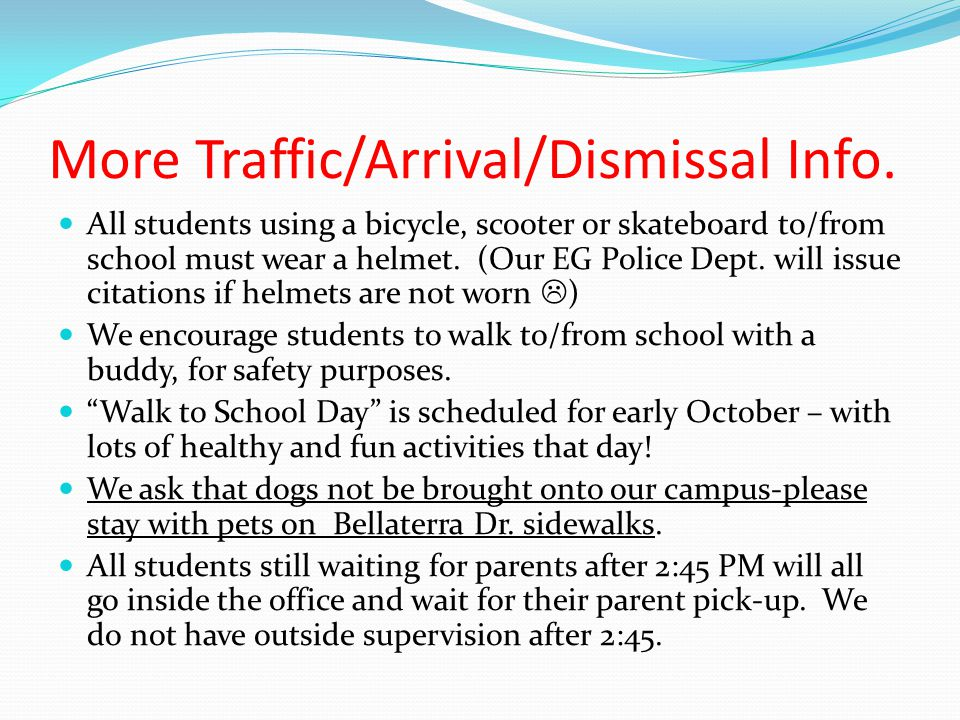 More Traffic/Arrival/Dismissal Info.