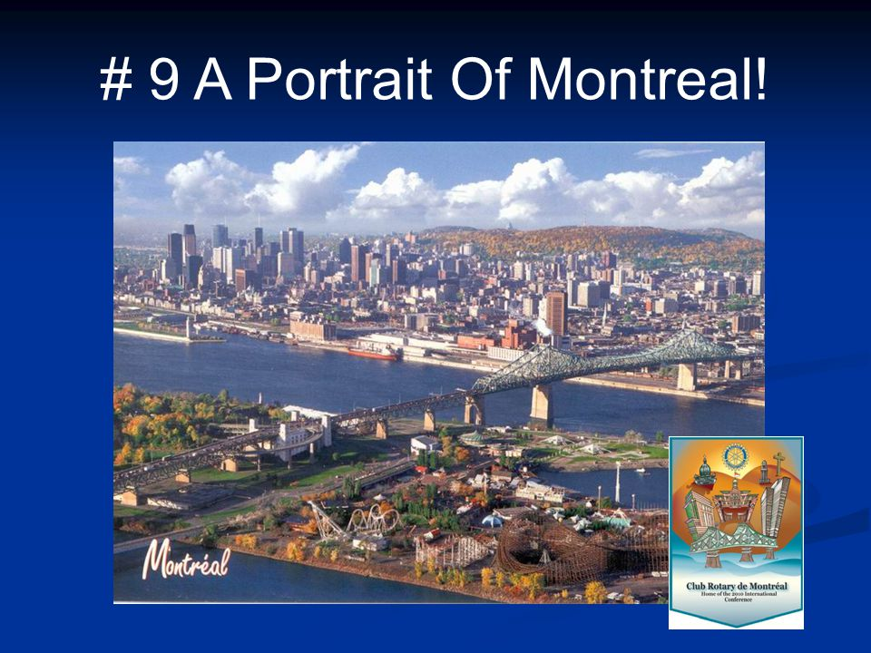 # 9 A Portrait Of Montreal!
