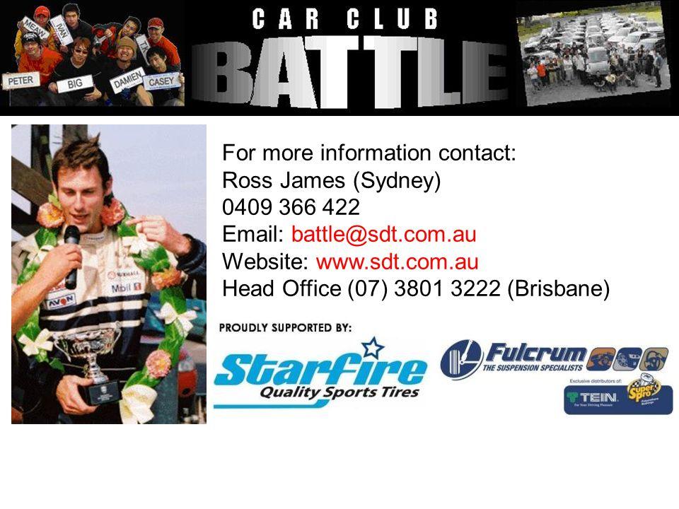 For more information contact: Ross James (Sydney) 0409 366 422 Email: battle@sdt.com.au Website: www.sdt.com.au Head Office (07) 3801 3222 (Brisbane)