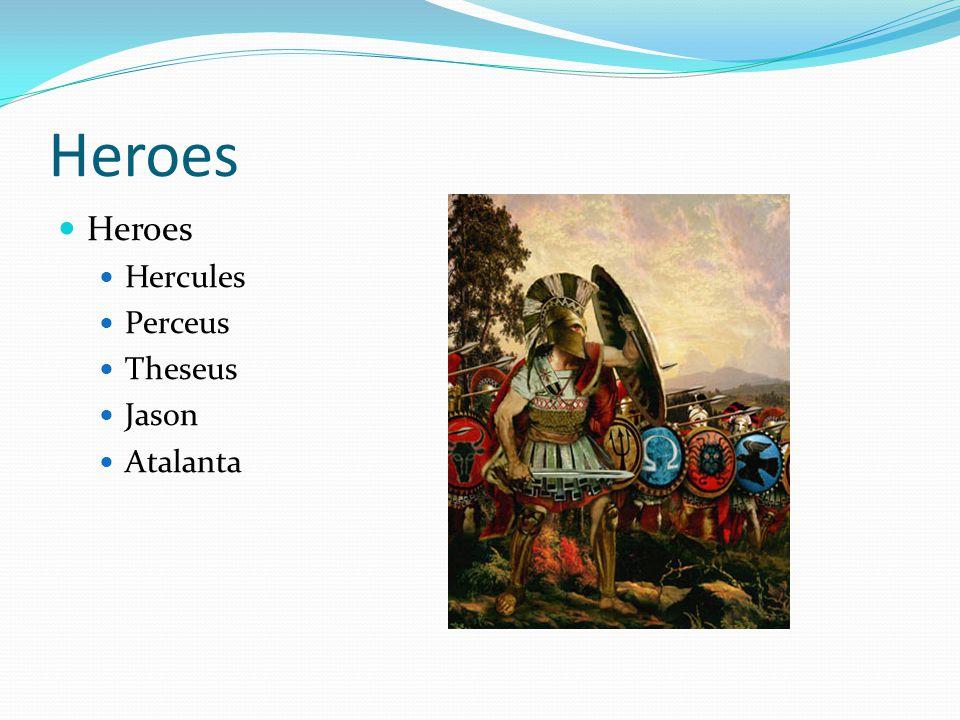 Heroes Hercules Perceus Theseus Jason Atalanta