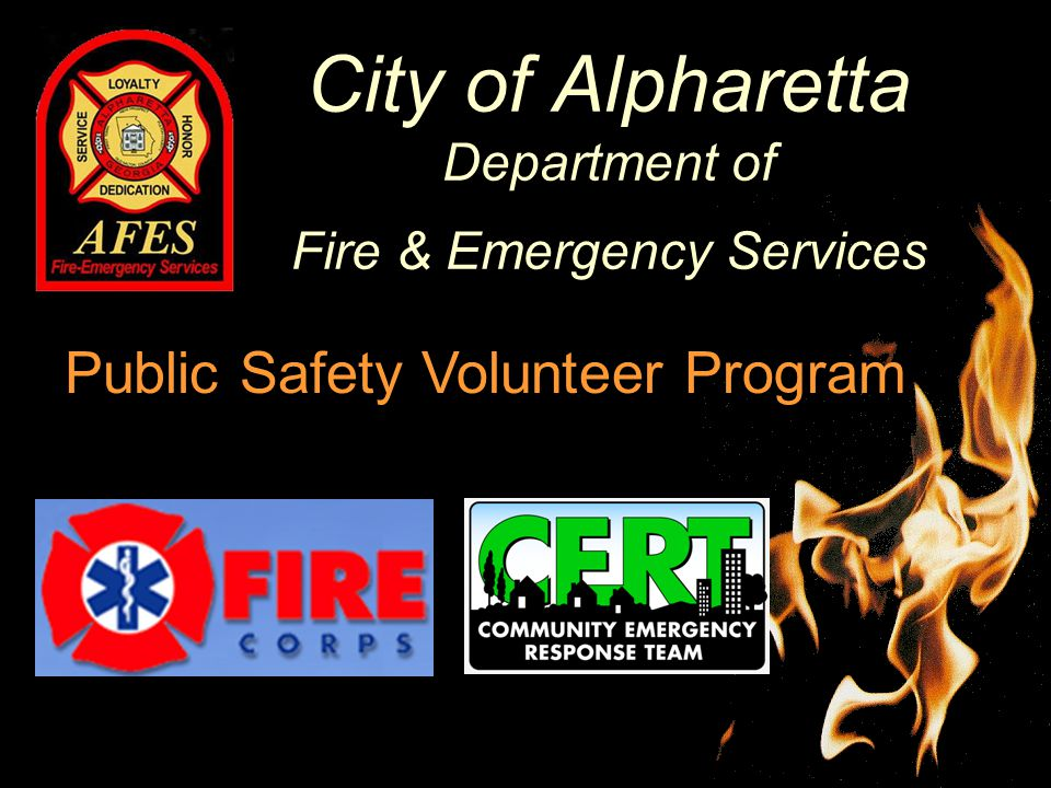 City of Alpharetta Department of Fire & Emergency Services Public Safety Volunteer Program