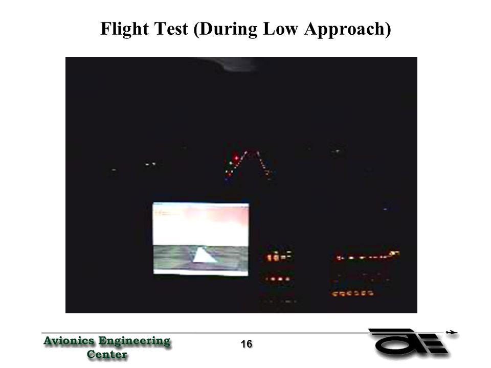 16 16 Flight Test (During Low Approach)