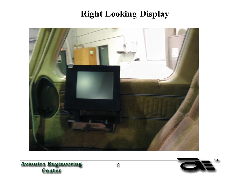 9 Panel Mounted vs Head-up Display Initial configuration was a Head-up Mounted Display Provided the Pilot with a Out of the Window View Changed to the Panel Mounted Display due to the following benefits: a.