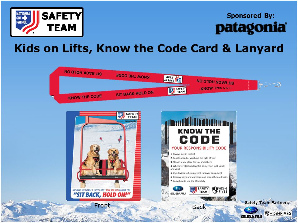 Sponsored By: Kids on Lifts, Know the Code Card & Lanyard Front Back Safety Team Partners
