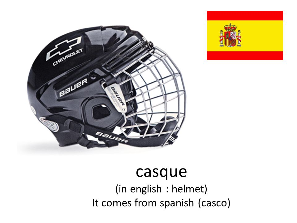 casque (in english : helmet) It comes from spanish (casco)