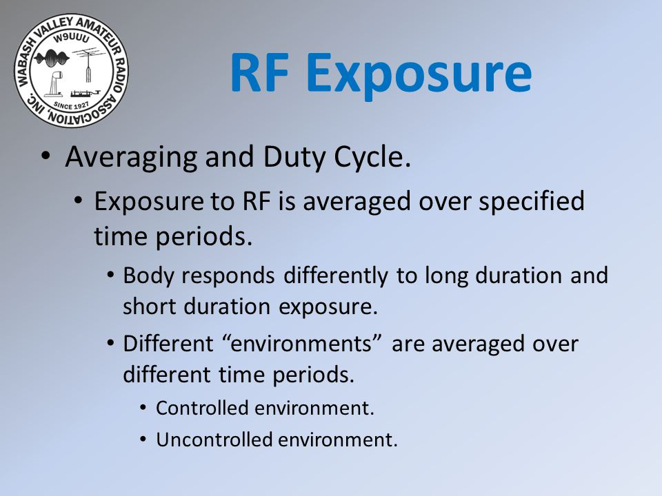 Averaging and Duty Cycle. Exposure to RF is averaged over specified time periods.