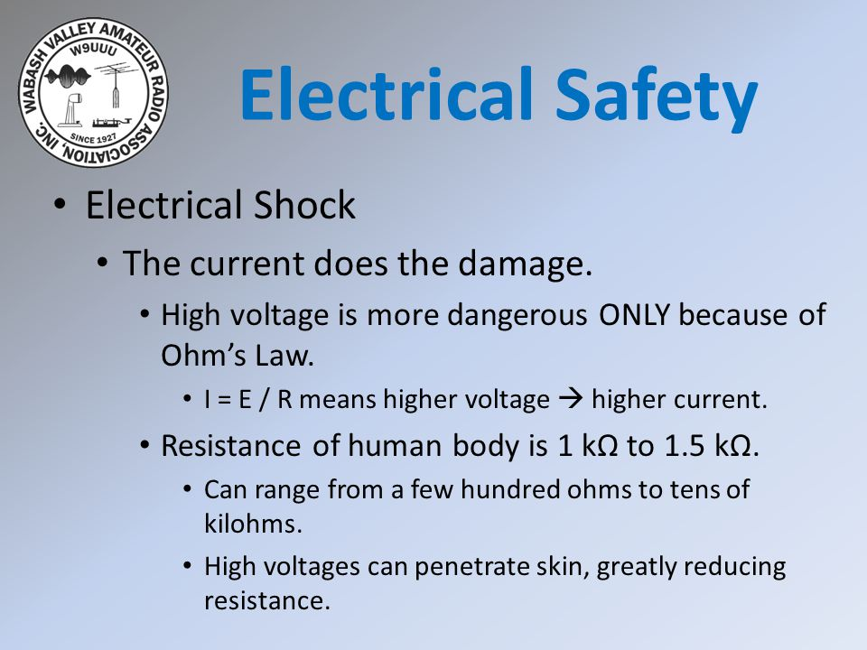 Electrical Shock The current does the damage.