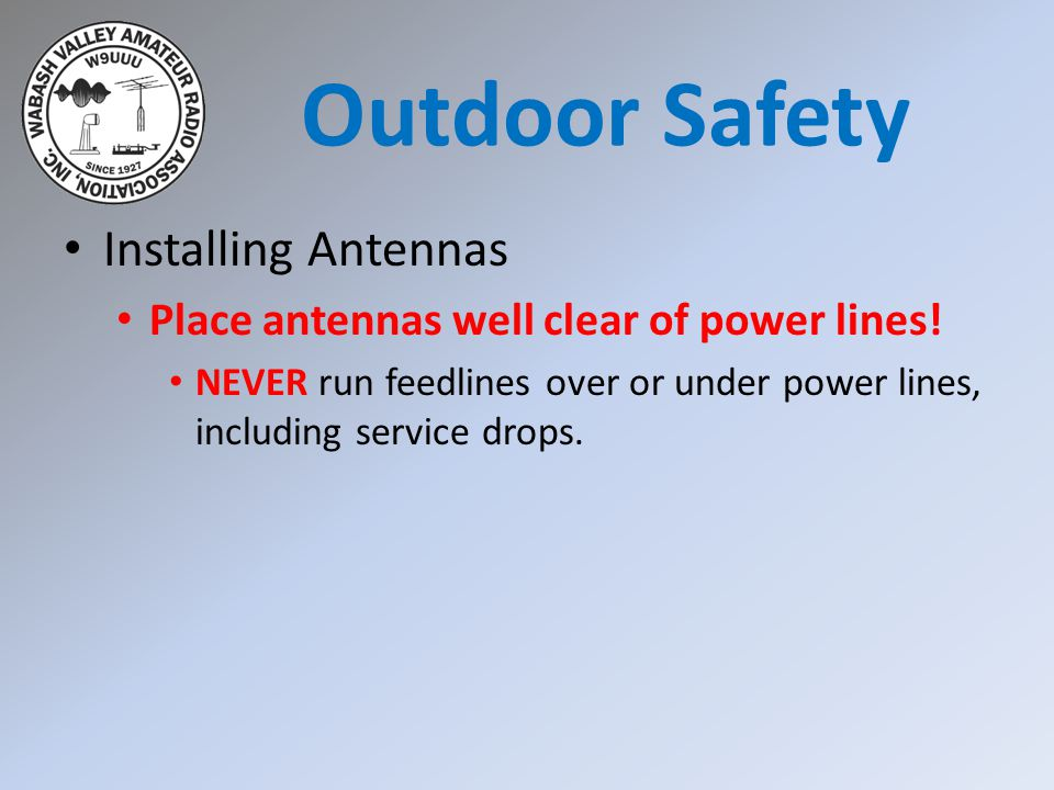 Installing Antennas Place antennas well clear of power lines.