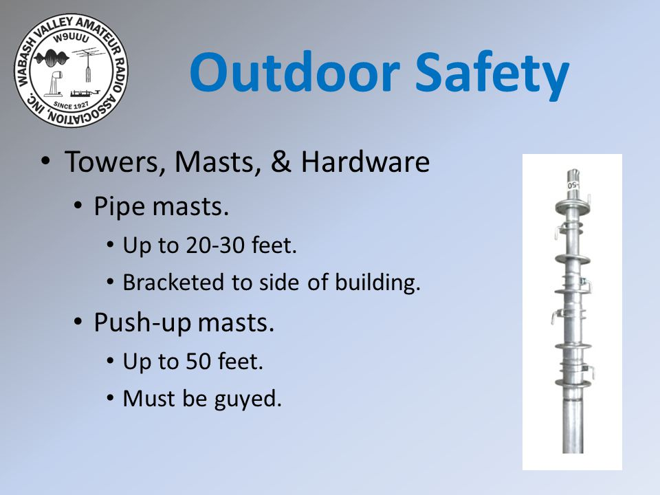 Towers, Masts, & Hardware Pipe masts. Up to 20-30 feet.