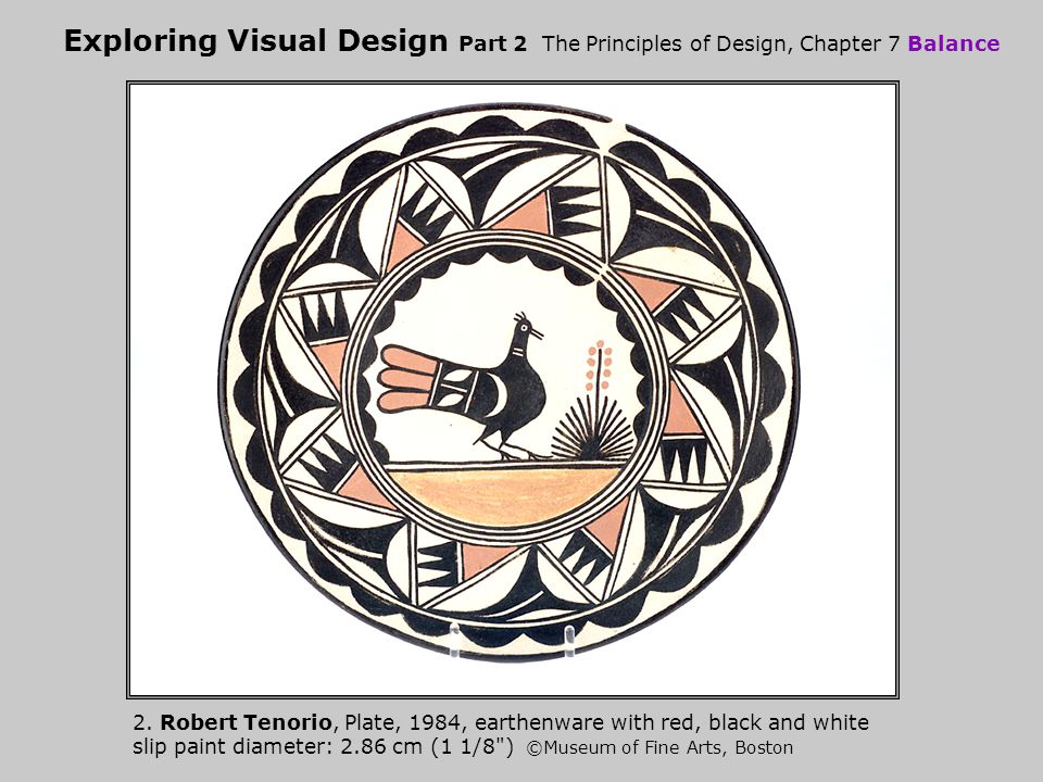 Exploring Visual Design Part 2 The Principles of Design, Chapter 7 Balance 2.