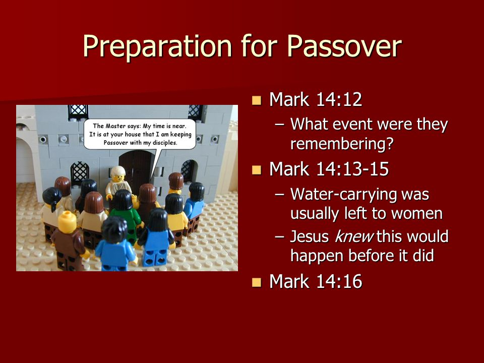 Jesus knew His betrayer Mark 14:17-18 Mark 14:17-18 –Knew Judas was going to betray Him (without anyone telling Him) Mark 14:19-20 Mark 14:19-20 –Note: Jews often ate together dipping bread into large bowl of sauce/mashed fruit –Table fellowship was sign of genuine friendship –Judas had opportunity to change his mind Mark 14:21 Mark 14:21 – Son of Man – Jesus was a real man –Horrible deed proved Judas didn't believe