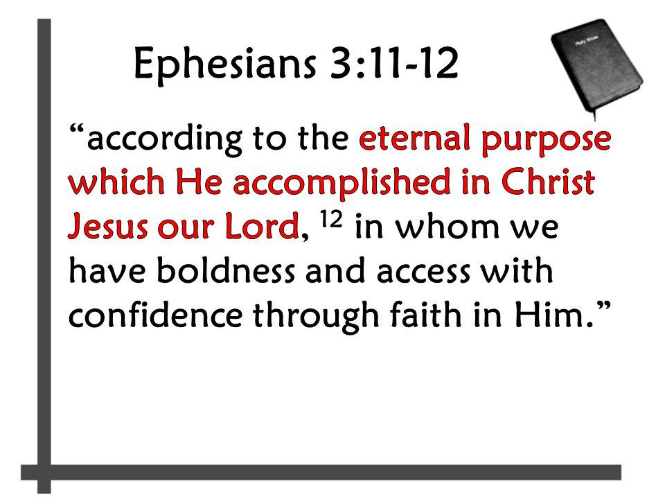 Ephesians 3:11-12