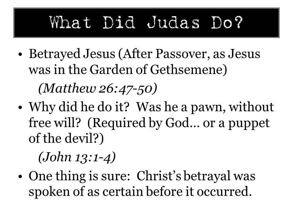 What Did Judas Do.