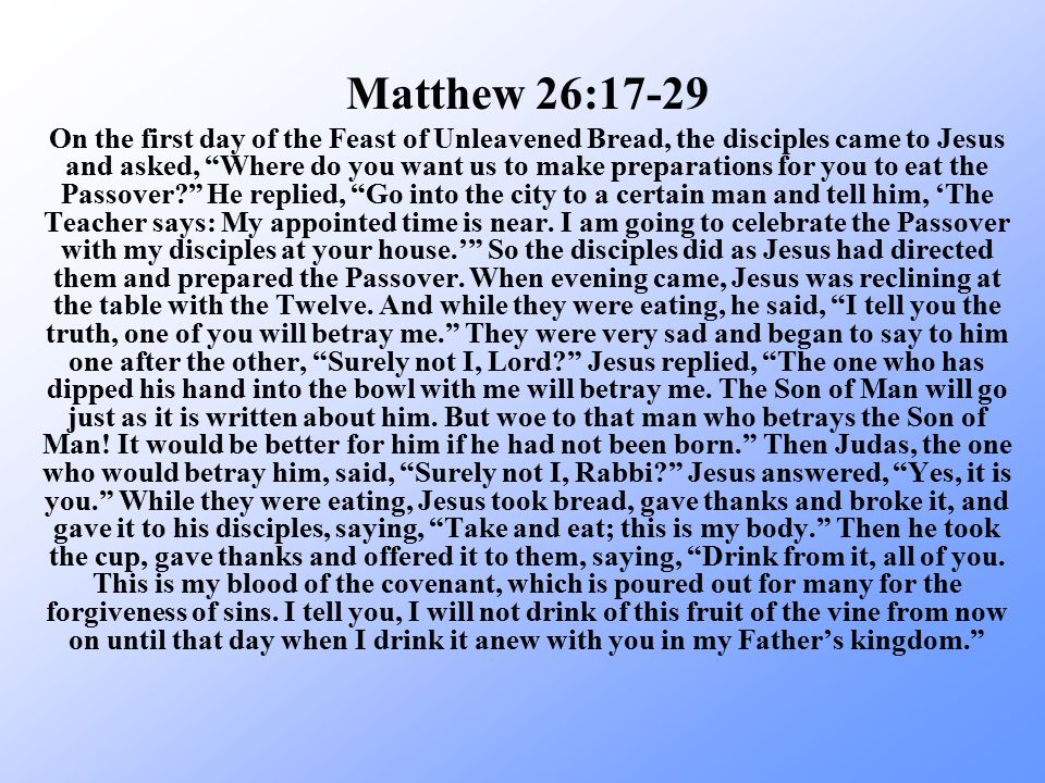 How was the Lord's Supper instituted? Matthew 26:17-29 a sacred act instituted by Jesus