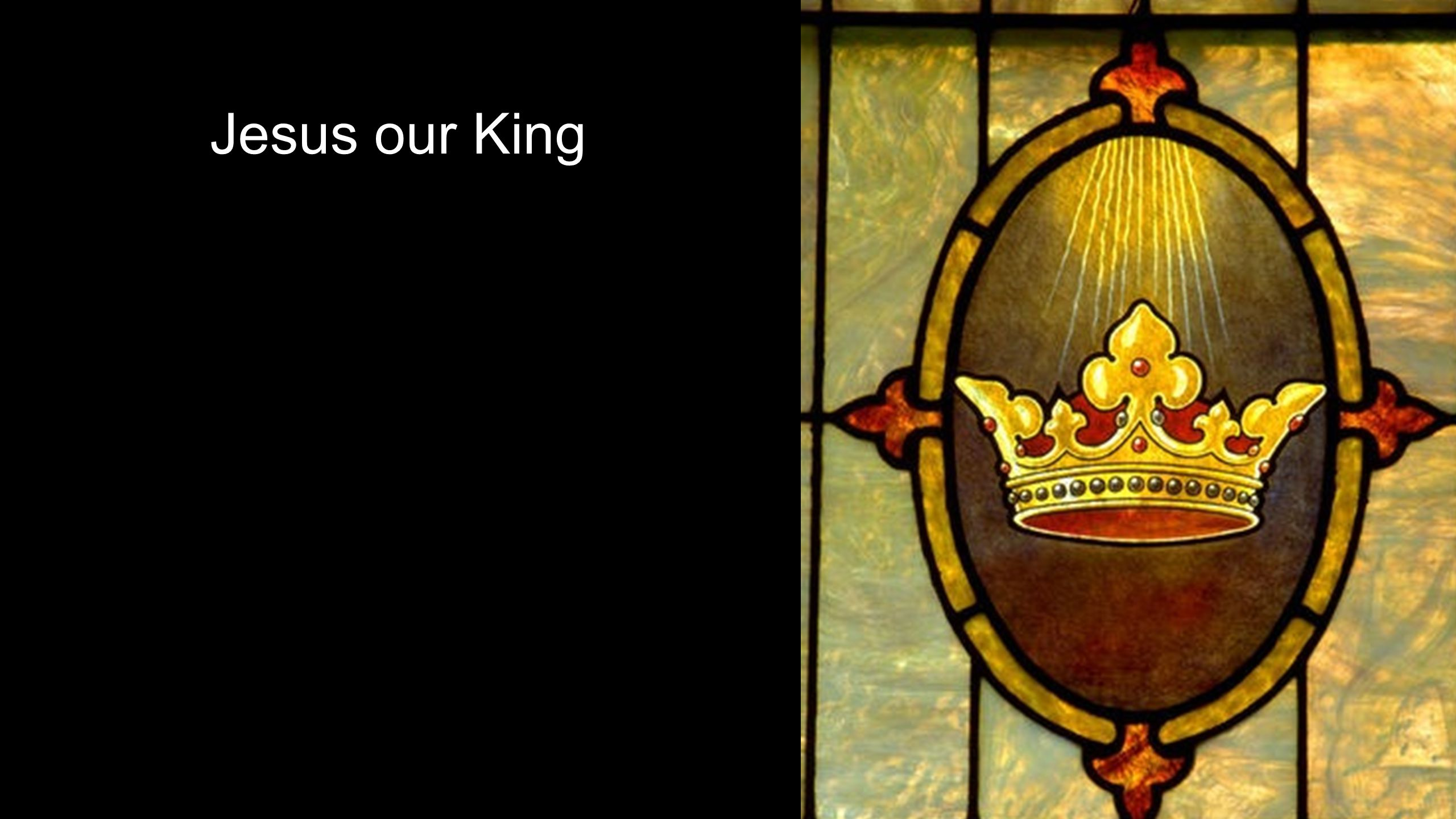 A Royal Announcement: You are my Son, whom I love; with you I am well pleased. -God
