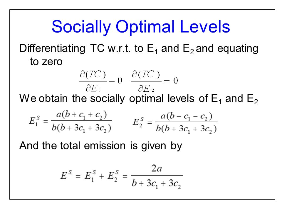 Socially Optimal Levels Differentiating TC w.r.t.