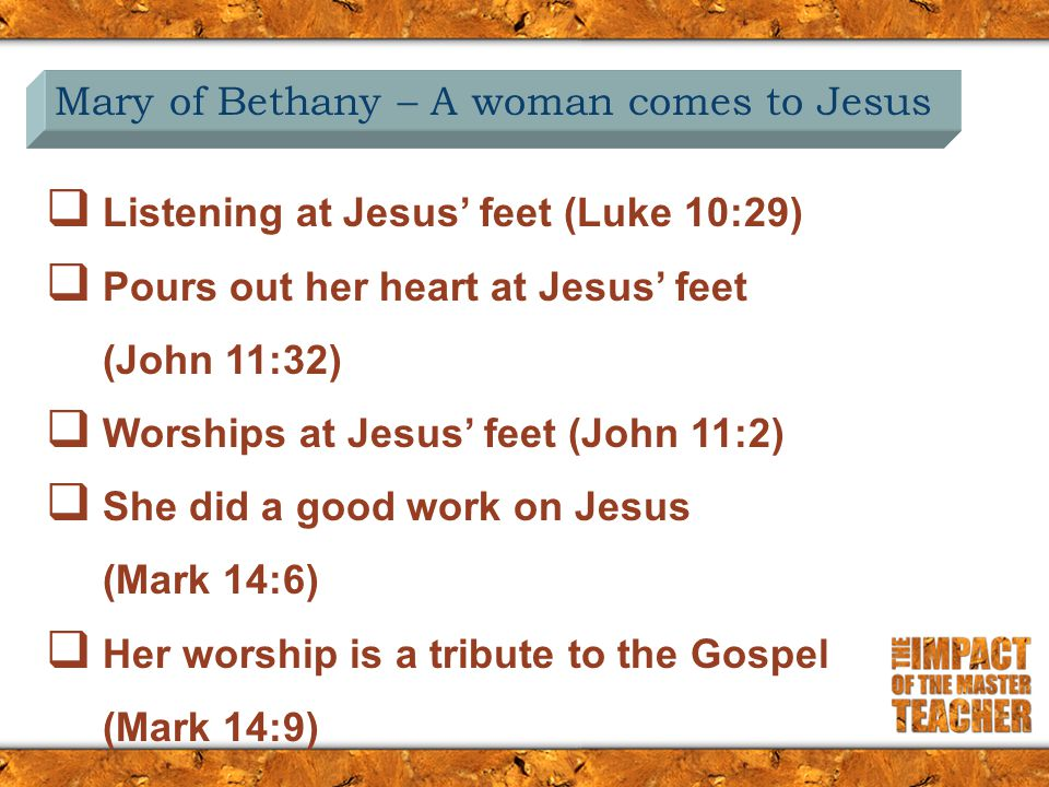 Worship is devotion expressed  Costly perfume – Worship should be self emptying (v3)  Poured out on Jesus – Worship should be focused on Our Lord (v3)  Broken vial – Worship should be totally consuming (v3)  A good thing done for Jesus – Worship should be an expression on one's devotion to the Lord (v6)  For my burial – Worship should be Spirit led (v8)