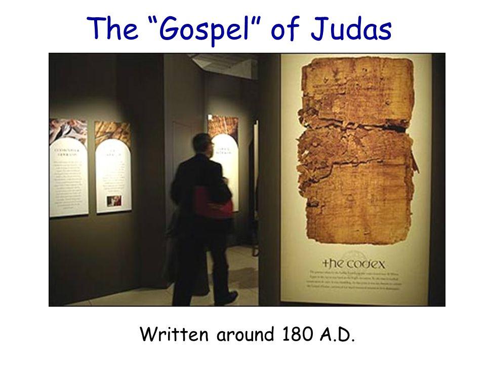 """The """"Gospel"""" of Judas Written around 180 A.D."""
