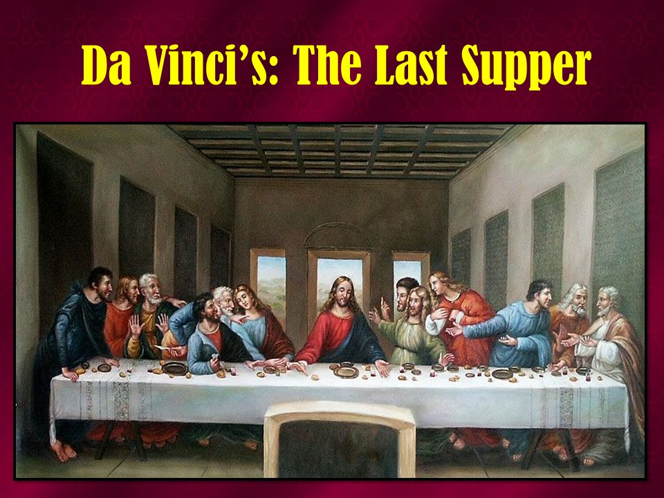 Da Vinci's: The Last Supper