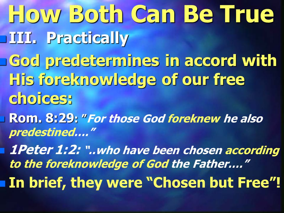 How Both Can Be True n III.