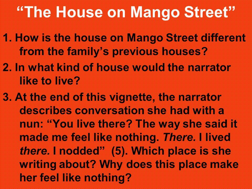 The House on Mango Street 1.