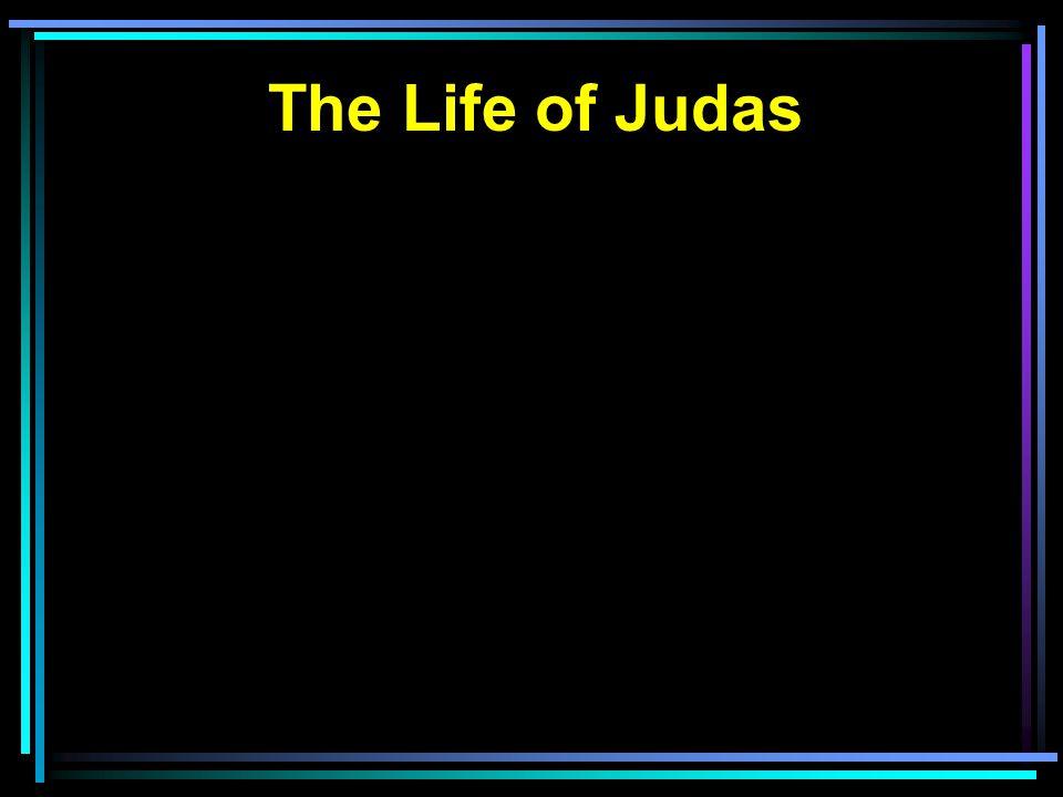 The Life of Judas