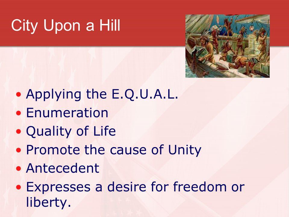 City Upon a Hill Applying the E.Q.U.A.L.