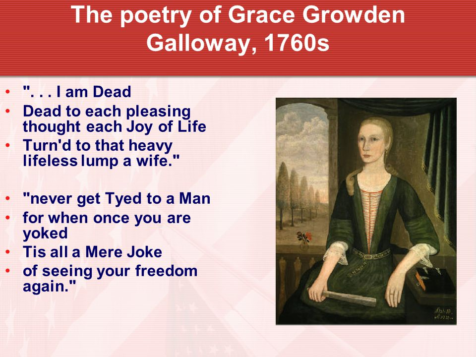 The poetry of Grace Growden Galloway, 1760s ...
